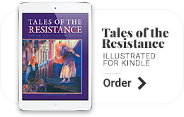 Tales of the Resistance, Classic Edition, David & Karen Mains